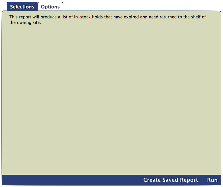 Expired In-Stock Holds report Selections tab